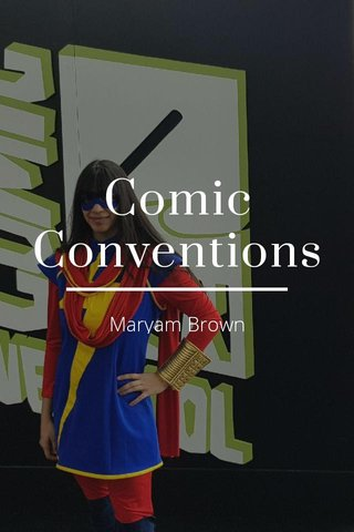 Comic Conventions Maryam Brown