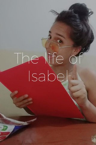 The life of Isabel