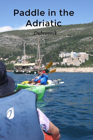 Paddle in the Adriatic Dubrovnik