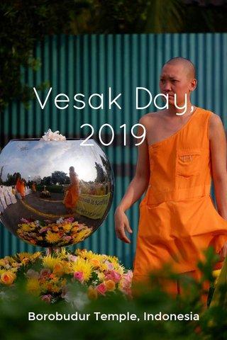 Vesak Day, 2019 Borobudur Temple, Indonesia