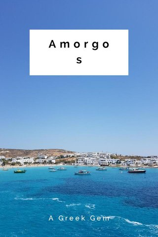 Amorgos A Greek Gem