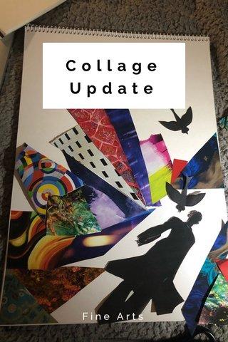 Collage Update Fine Arts