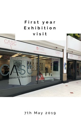 First year Exhibition visit 7th May 2019