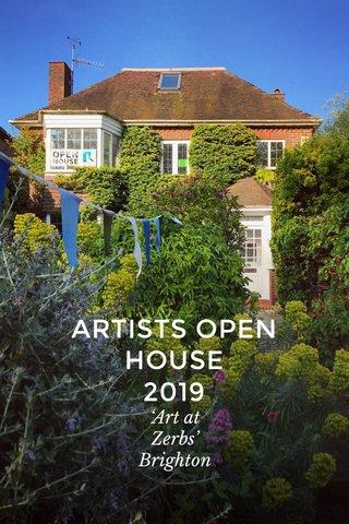 ARTISTS OPEN HOUSE 2019 'Art at Zerbs' Brighton