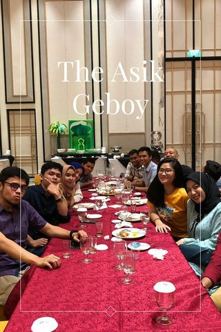 The Asik Geboy