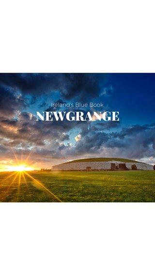 NEWGRANGE Ireland's Blue Book
