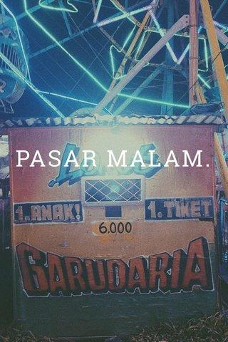PASAR MALAM.