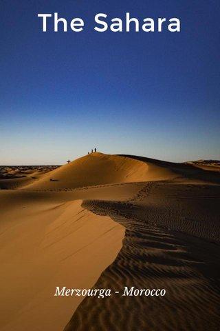The Sahara Merzourga - Morocco