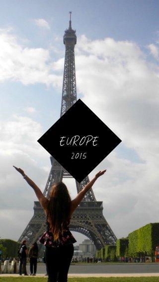 EUROPE 2015