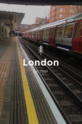London UK TRIP