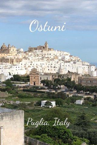 Ostuni Puglia, Italy