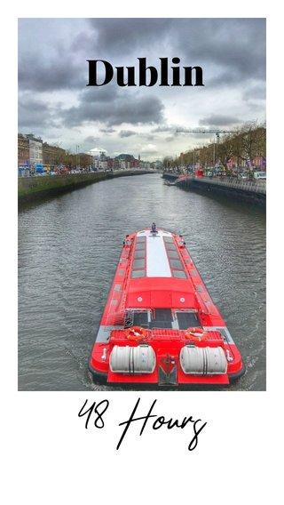 Dublin 48 Hours