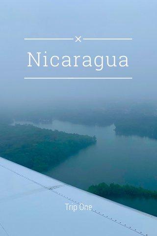 Nicaragua Trip One