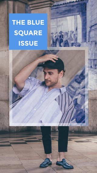 THE BLUE SQUARE ISSUE