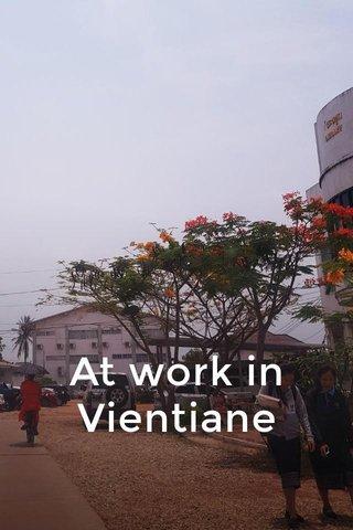 At work in Vientiane