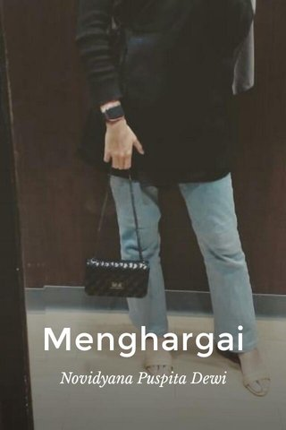 Menghargai Novidyana Puspita Dewi