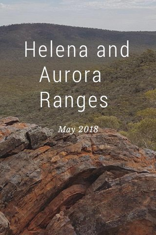 Helena and Aurora Ranges May 2018