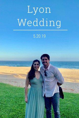 Lyon Wedding 5.20.19