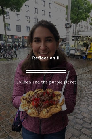 Reflection II Colleen and the purple jacket