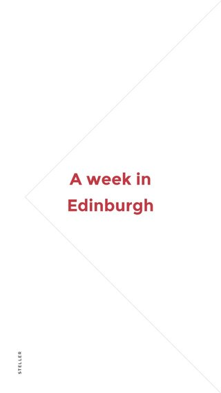 A week in Edinburgh
