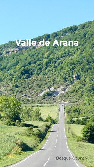 Valle de Arana ~Basque Country~