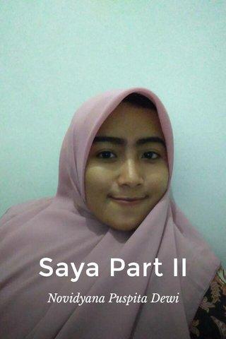 Saya Part II Novidyana Puspita Dewi