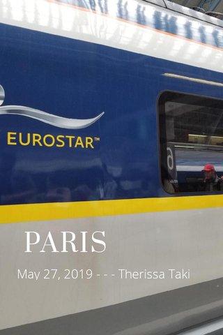 PARIS May 27, 2019 - - - Therissa Taki