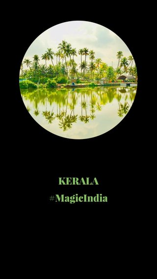 KERALA #MagicIndia