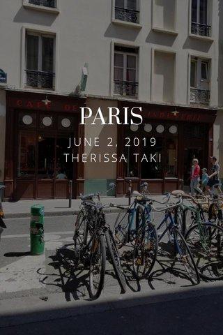 PARIS JUNE 2, 2019 THERISSA TAKI