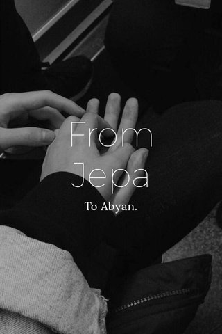 From Jepa To Abyan.