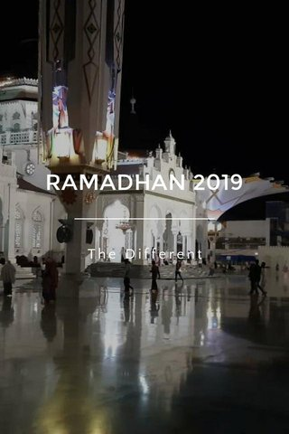 RAMADHAN 2019 The Different