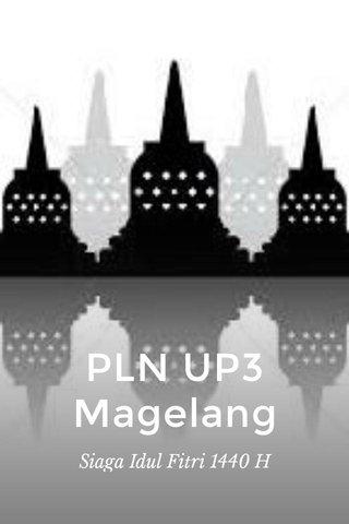PLN UP3 Magelang Siaga Idul Fitri 1440 H