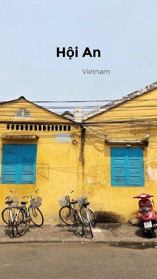 Hội An Vietnam