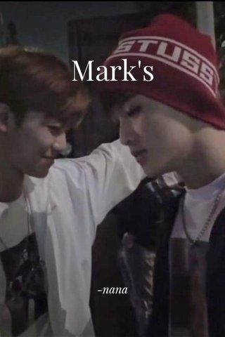 Mark's -nana