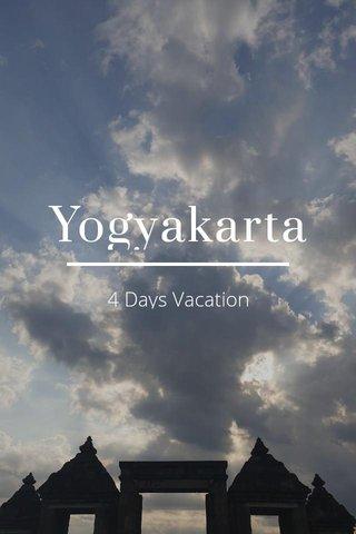 Yogyakarta 4 Days Vacation