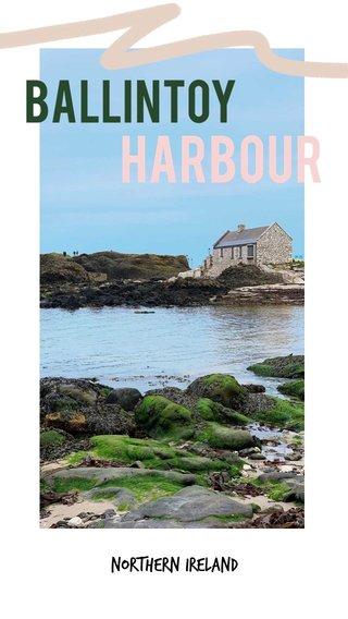 Harbour Ballintoy Northern Ireland