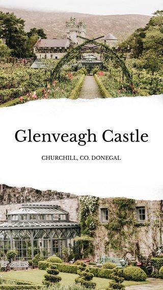Glenveagh Castle CHURCHILL, CO. DONEGAL