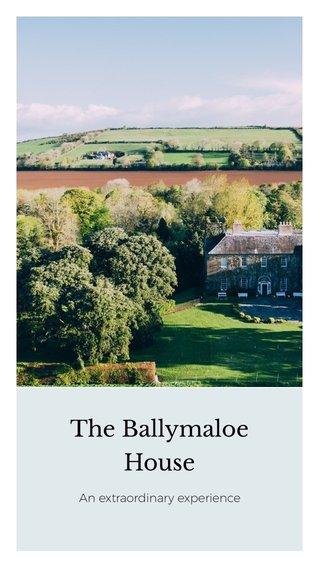 The Ballymaloe House An extraordinary experience