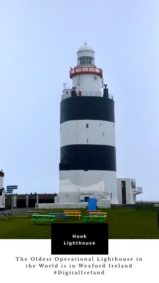 Hook Lighthouse The Oldest Operational Lighthouse in the World is in Wexford Ireland #DigitalIreland