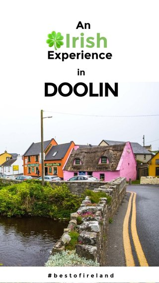🍀Irish DOOLIN Experience An in #bestofireland