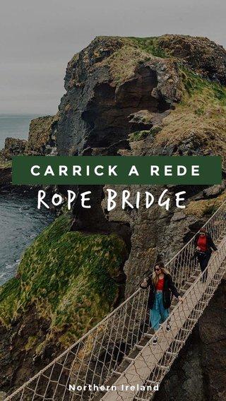 Rope Bridge CARRICK A REDE Northern Ireland