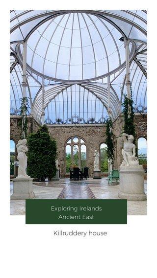 Killruddery house Exploring Irelands Ancient East
