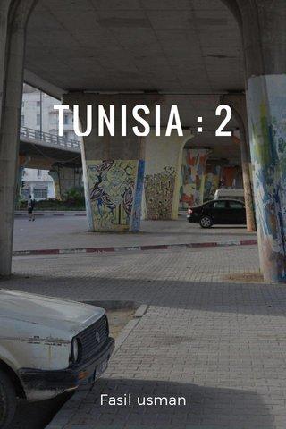 TUNISIA : 2 Fasil usman