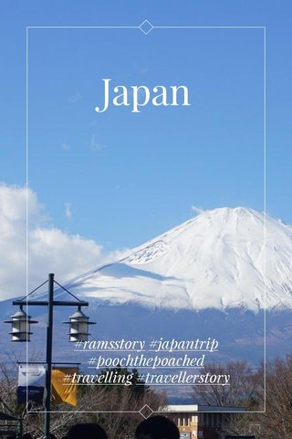 Japan #ramsstory #japantrip #poochthepoached #travelling #travellerstory