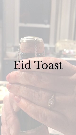 Eid Toast