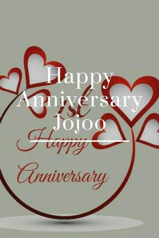 Happy Anniversary Jojoo