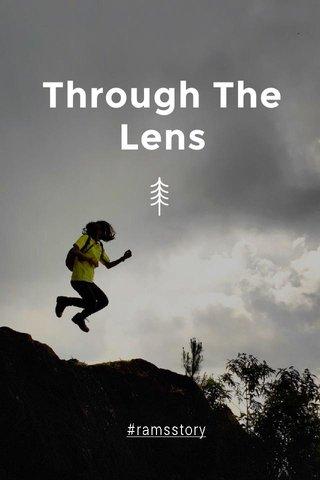 Through The Lens #ramsstory