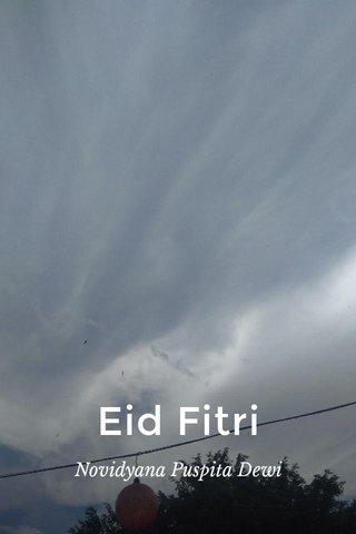 Eid Fitri Novidyana Puspita Dewi