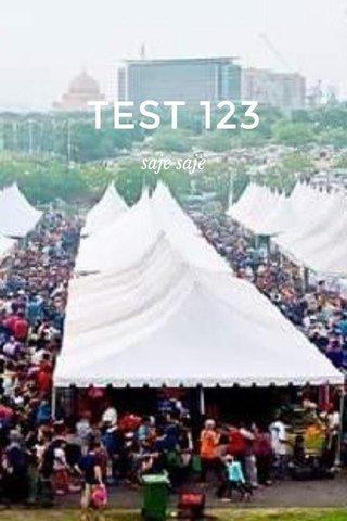 TEST 123 saje saje