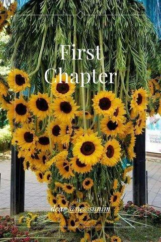 First Chapter dear @newsunim